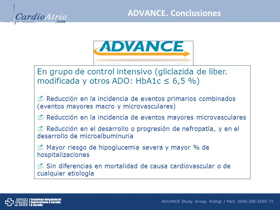 ADVANCE. ConclusionesEn grupo de control intensivo (gliclazida de liber. modificada y otros ADO: HbA1c ≤ 6,5 %)