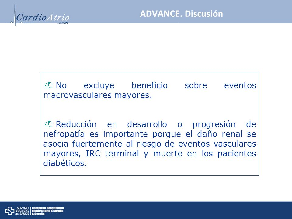 ADVANCE. Discusión No excluye beneficio sobre eventos macrovasculares mayores.