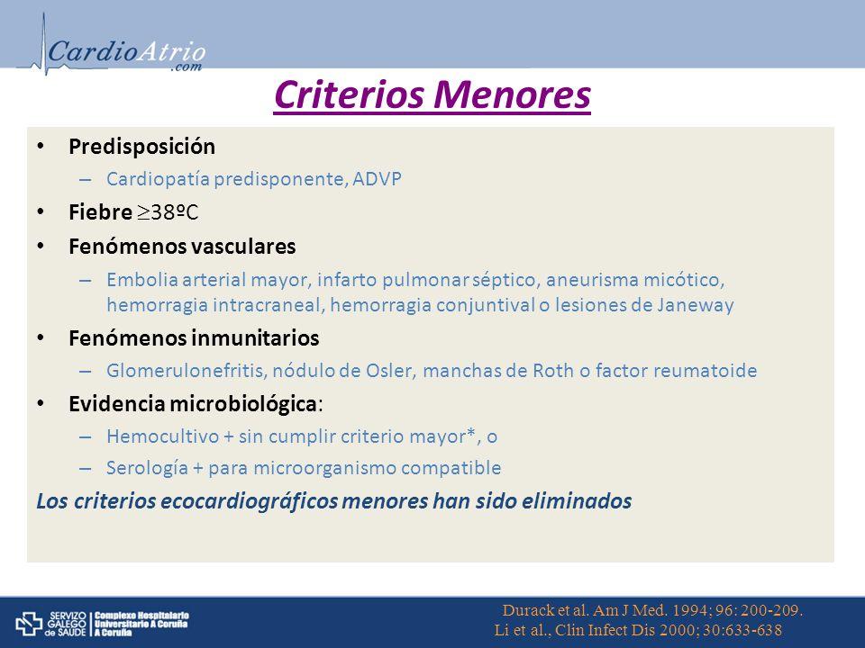 Criterios Menores Predisposición Fiebre 38ºC Fenómenos vasculares