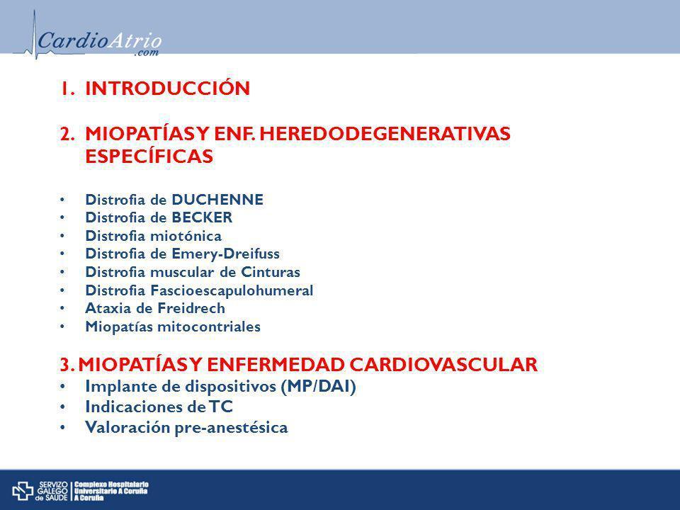 MIOPATÍAS Y ENF. HEREDODEGENERATIVAS ESPECÍFICAS
