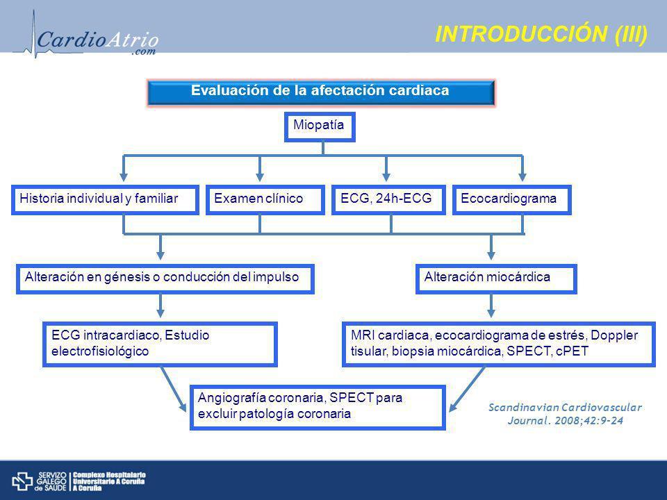 INTRODUCCIÓN (III) Evaluación de la afectación cardiaca Miopatía