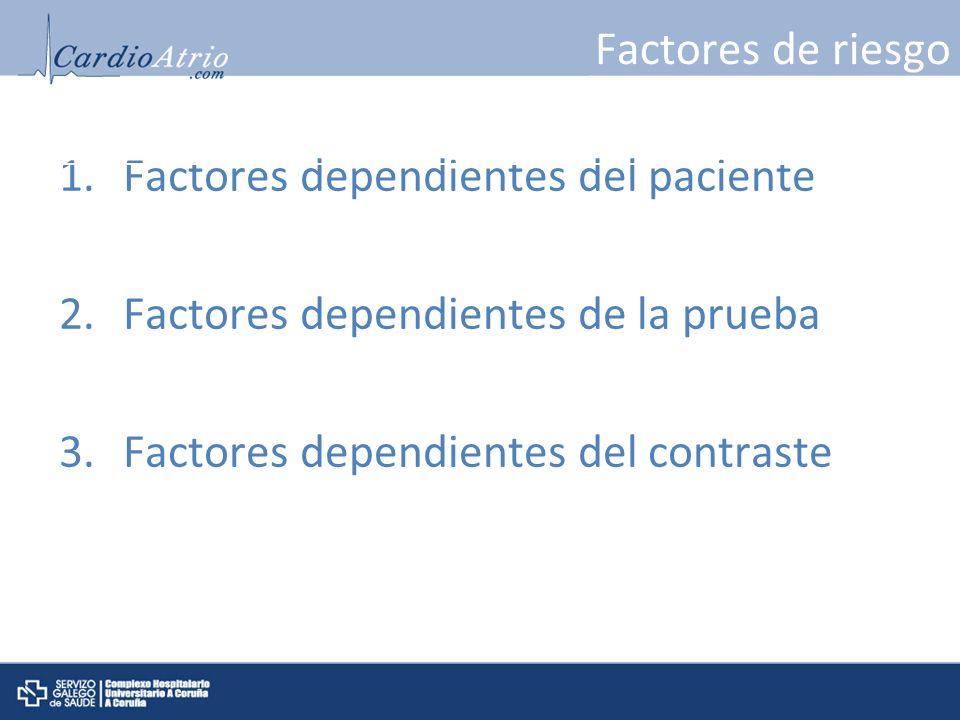 Factores dependientes del paciente Factores dependientes de la prueba