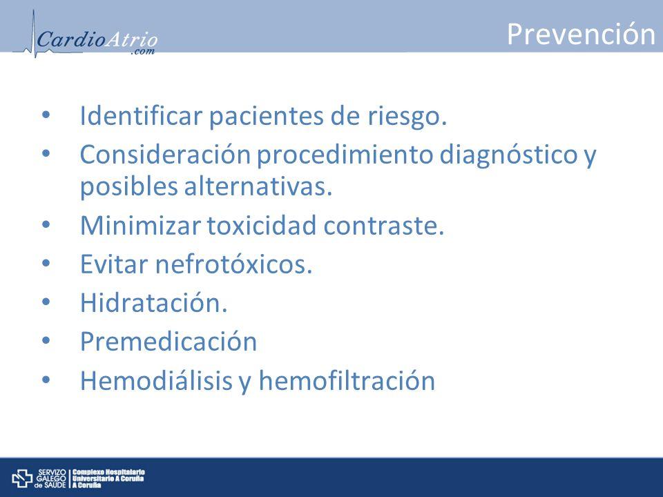 Prevención Identificar pacientes de riesgo.