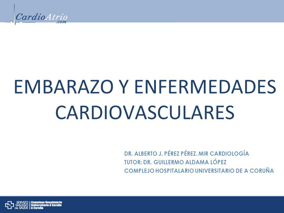 EMBARAZO Y ENFERMEDADES CARDIOVASCULARES