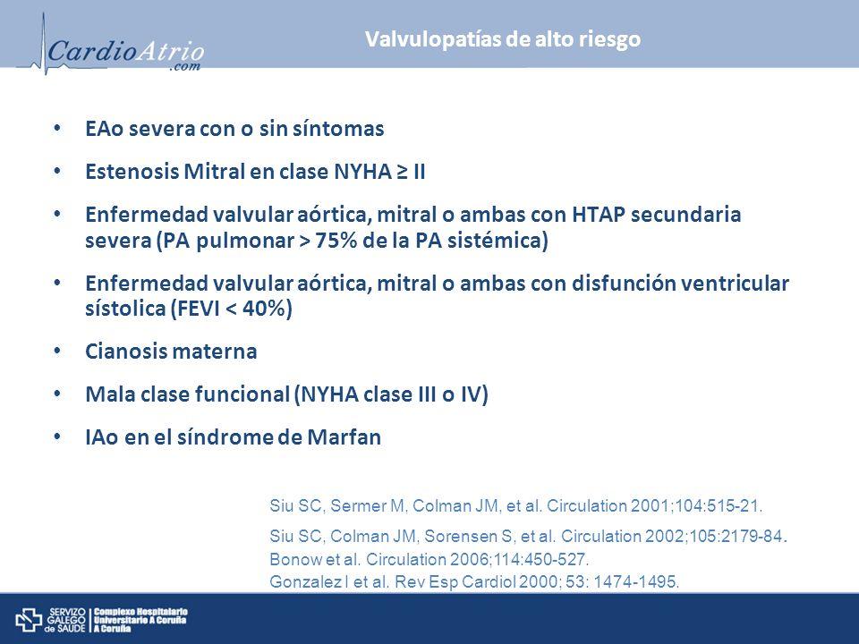 Valvulopatías de alto riesgo
