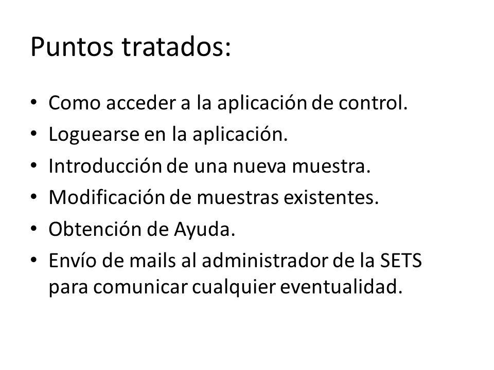 Puntos tratados: Como acceder a la aplicación de control.