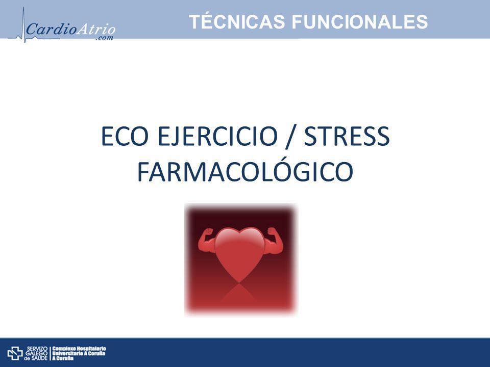 ECO EJERCICIO / STRESS FARMACOLÓGICO