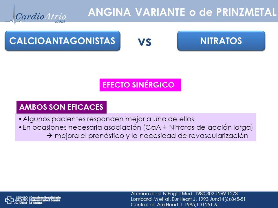 vs ANGINA VARIANTE o de PRINZMETAL CALCIOANTAGONISTAS NITRATOS