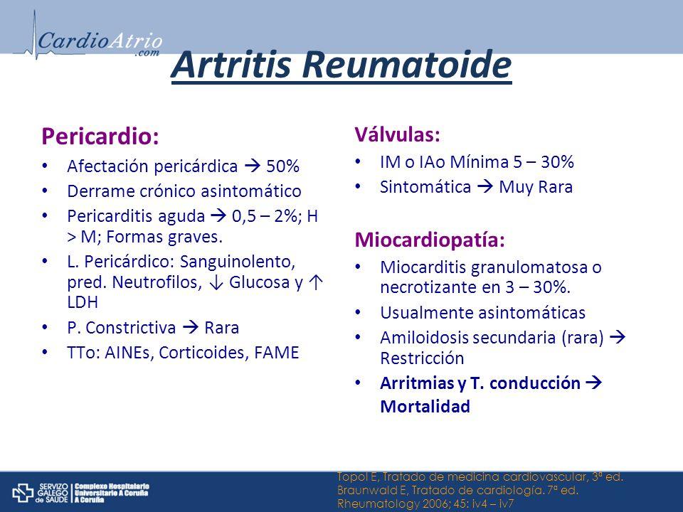 Artritis Reumatoide Pericardio: Válvulas: Miocardiopatía: