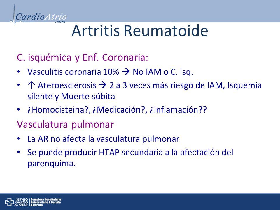 Artritis Reumatoide C. isquémica y Enf. Coronaria: