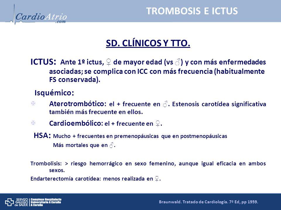 TROMBOSIS E ICTUS SD. CLÍNICOS Y TTO.