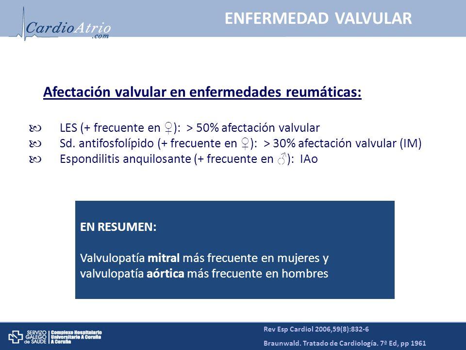 ENFERMEDAD VALVULAR Afectación valvular en enfermedades reumáticas: