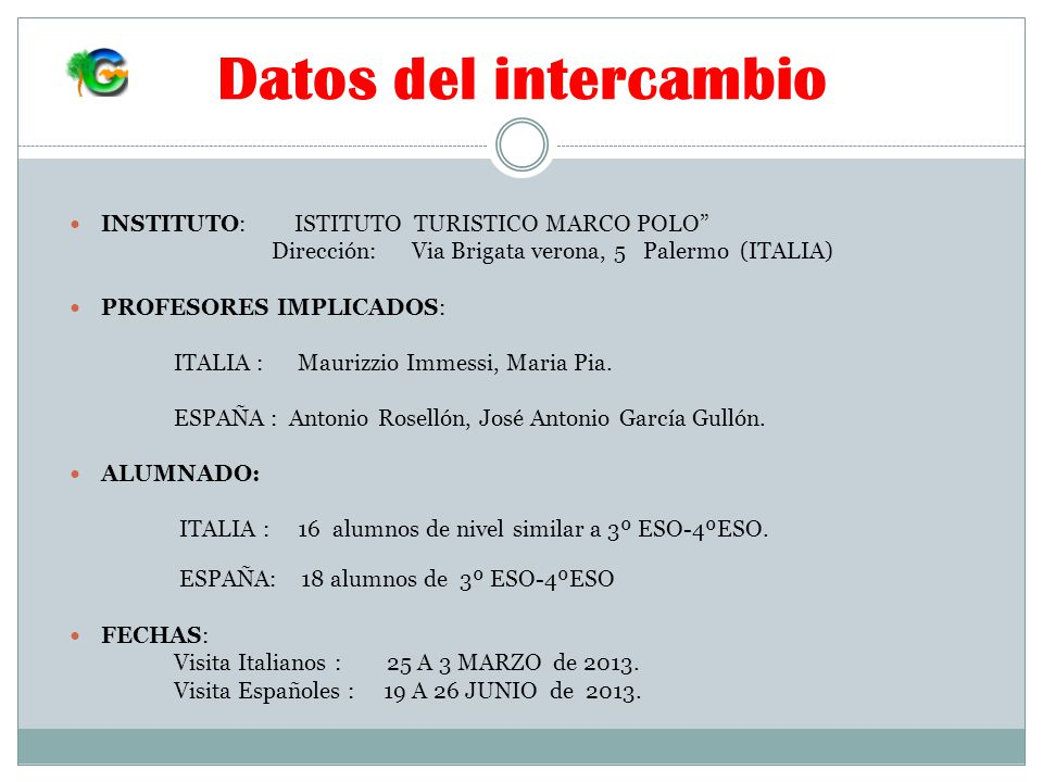 Datos del intercambio INSTITUTO: ISTITUTO TURISTICO MARCO POLO
