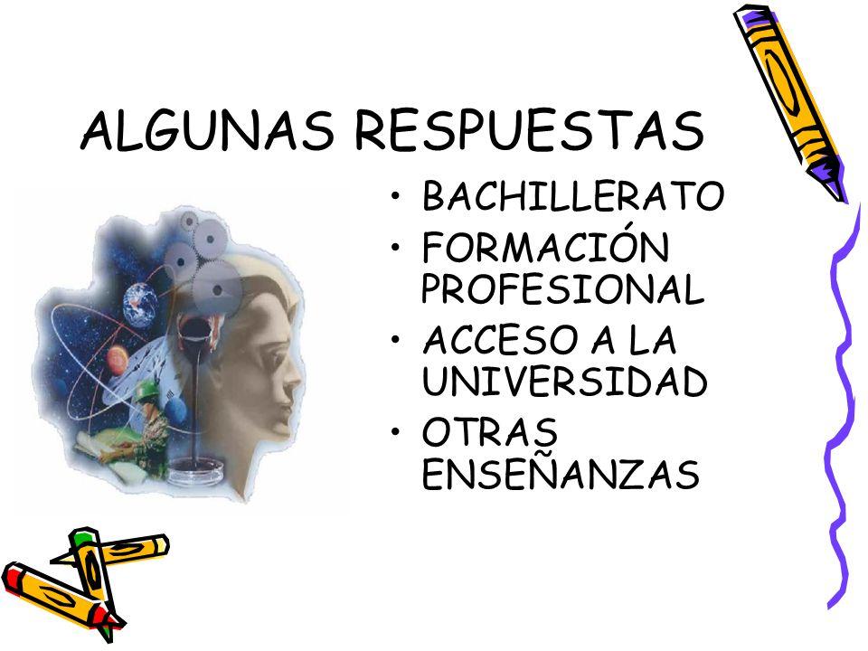 ALGUNAS RESPUESTAS BACHILLERATO FORMACIÓN PROFESIONAL