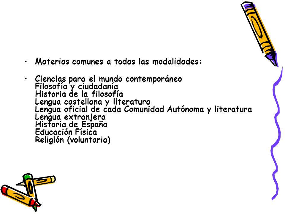 Materias comunes a todas las modalidades: