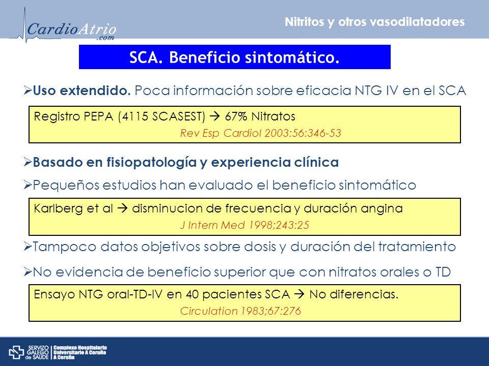 SCA. Beneficio sintomático.