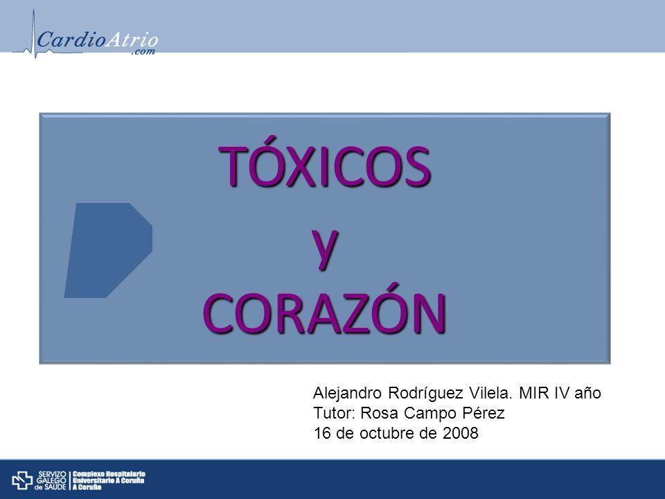 TÓXICOS y CORAZÓN Alejandro Rodríguez Vilela. MIR IV año