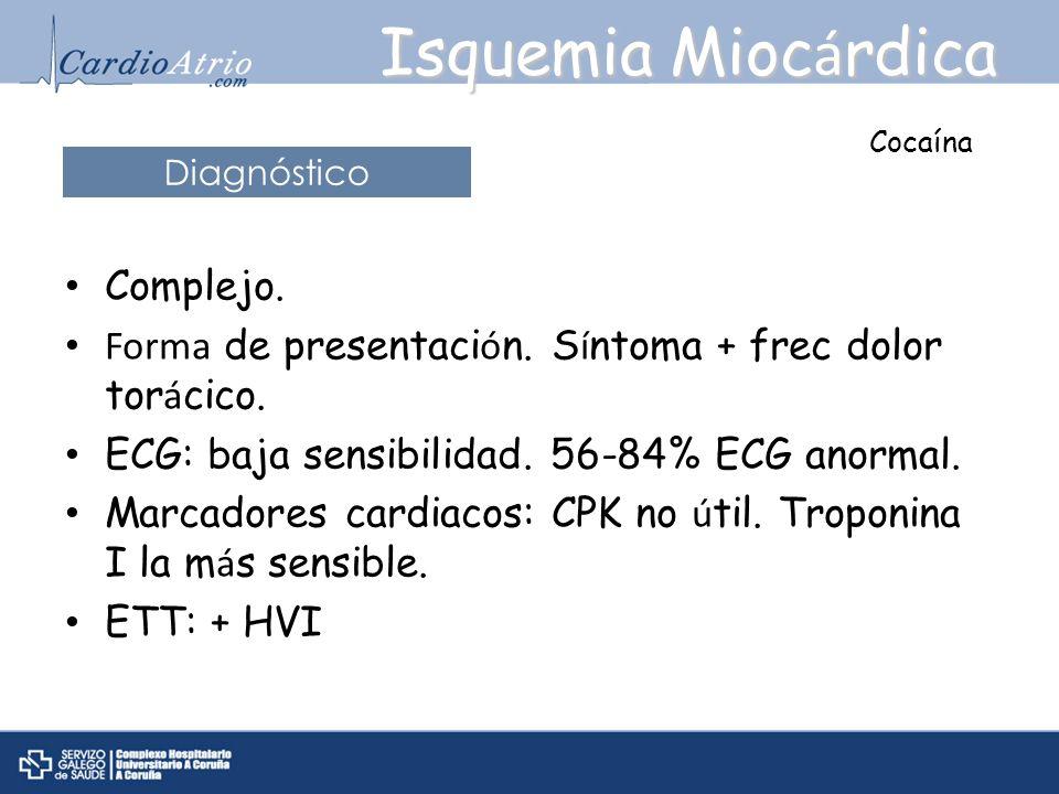 Isquemia Miocárdica Complejo.