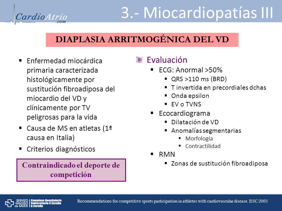 3.- Miocardiopatías III DIAPLASIA ARRITMOGÉNICA DEL VD Evaluación