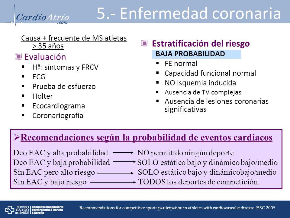 5.- Enfermedad coronaria