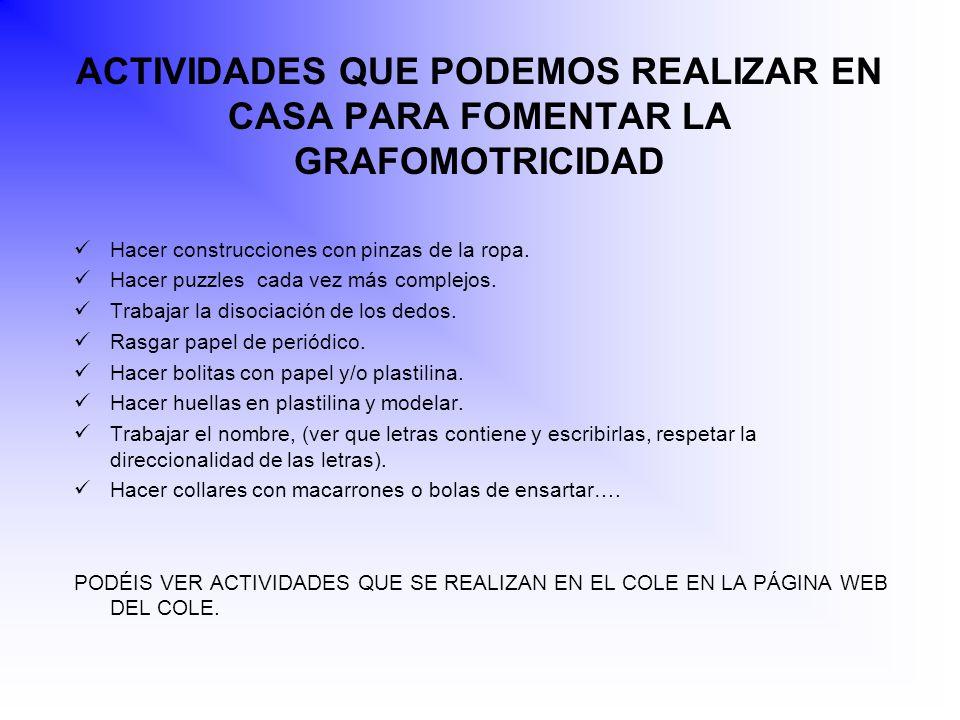 ACTIVIDADES QUE PODEMOS REALIZAR EN CASA PARA FOMENTAR LA GRAFOMOTRICIDAD