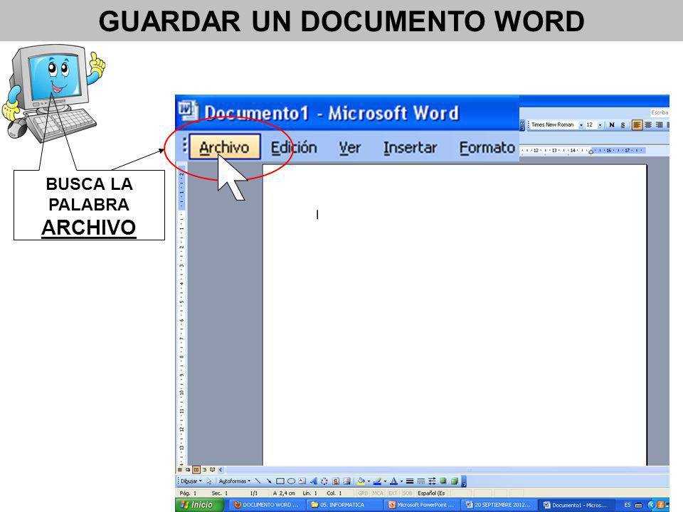 GUARDAR UN DOCUMENTO WORD BUSCA LA PALABRA ARCHIVO