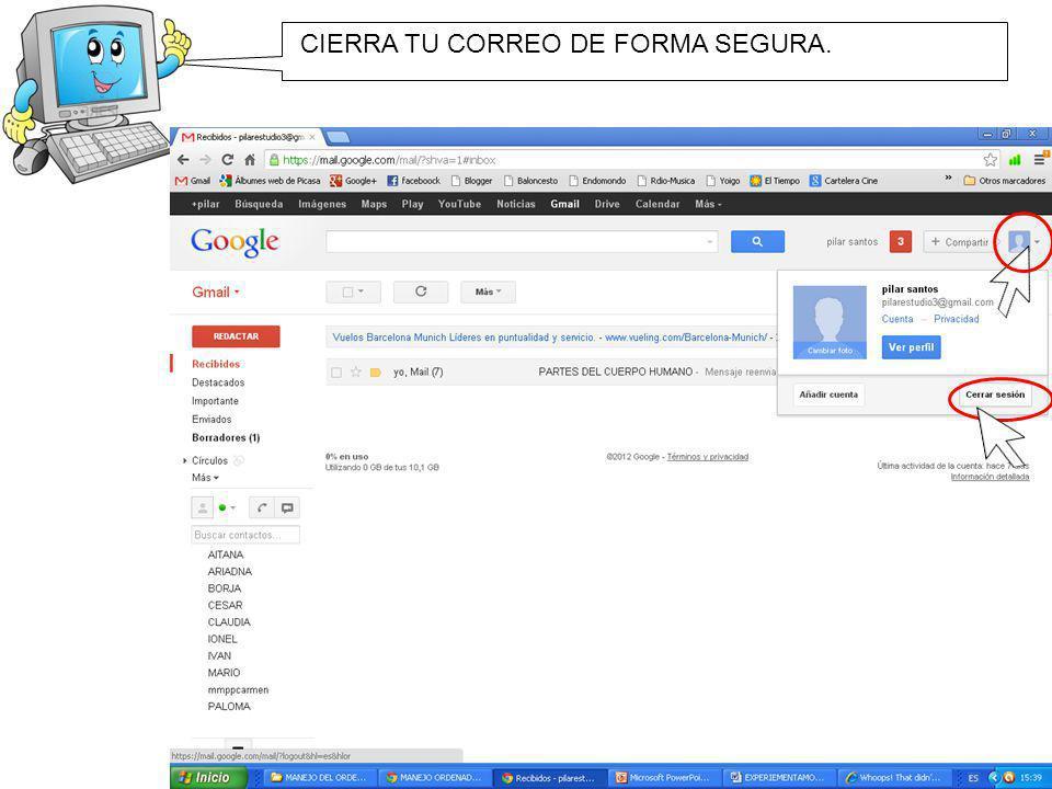 CIERRA TU CORREO DE FORMA SEGURA.