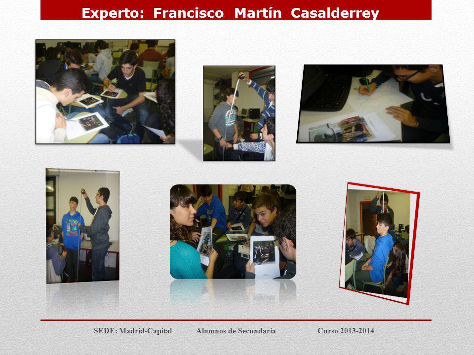 Experto: Francisco Martín Casalderrey