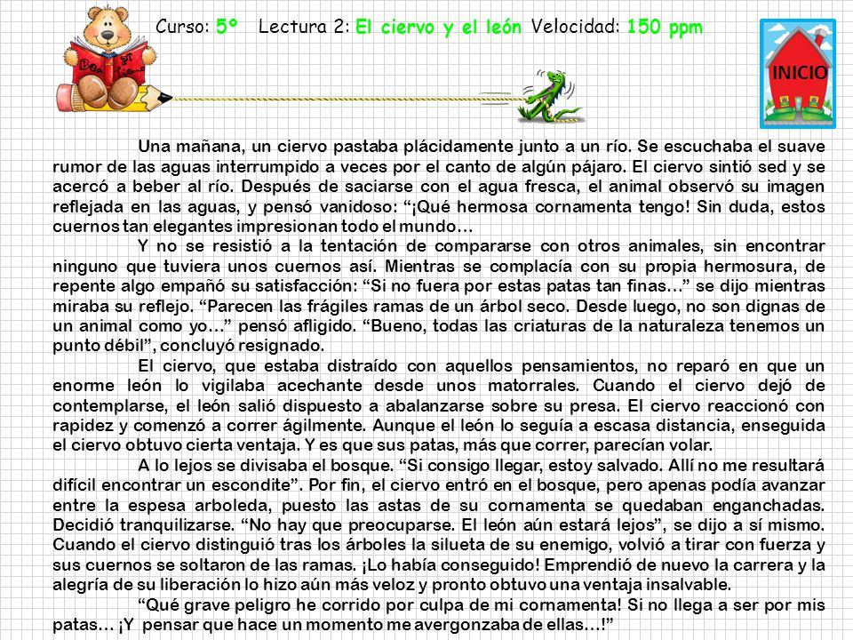 Curso: 5º Lectura 2: El ciervo y el león Velocidad: 150 ppm
