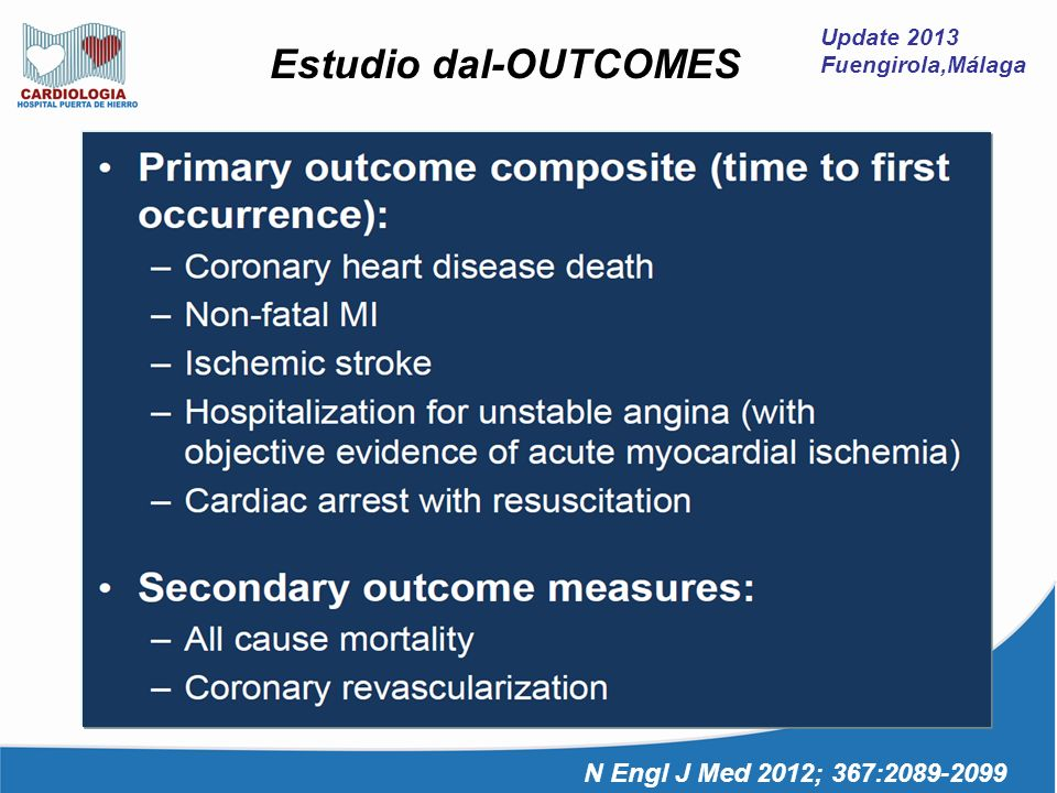 Estudio dal-OUTCOMES N Engl J Med 2012; 367:2089-2099 Update 2013