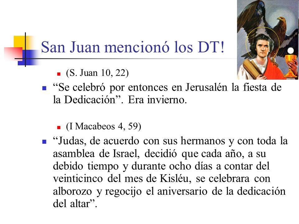 San Juan mencionó los DT!
