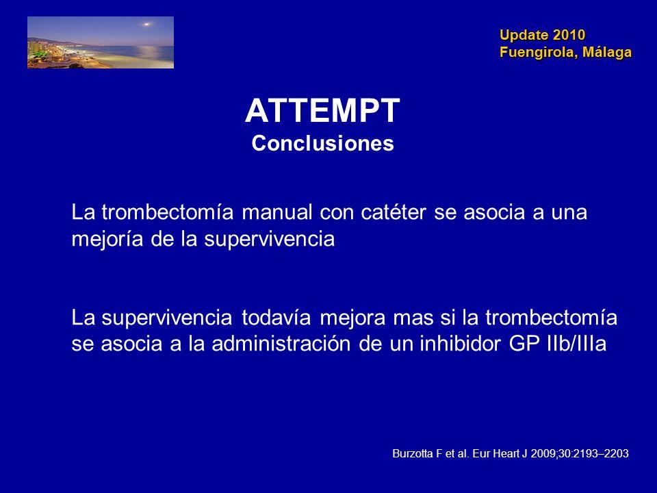 Update 2010 Fuengirola, Málaga. ATTEMPT Conclusiones. La trombectomía manual con catéter se asocia a una.