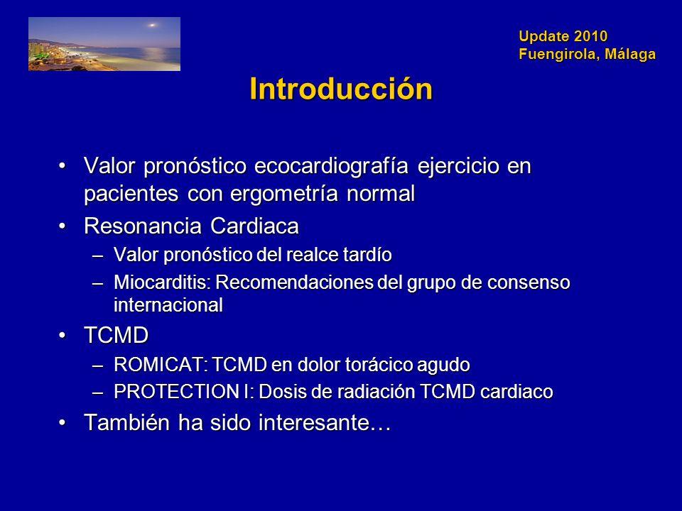 Introducción Valor pronóstico ecocardiografía ejercicio en pacientes con ergometría normal. Resonancia Cardiaca.