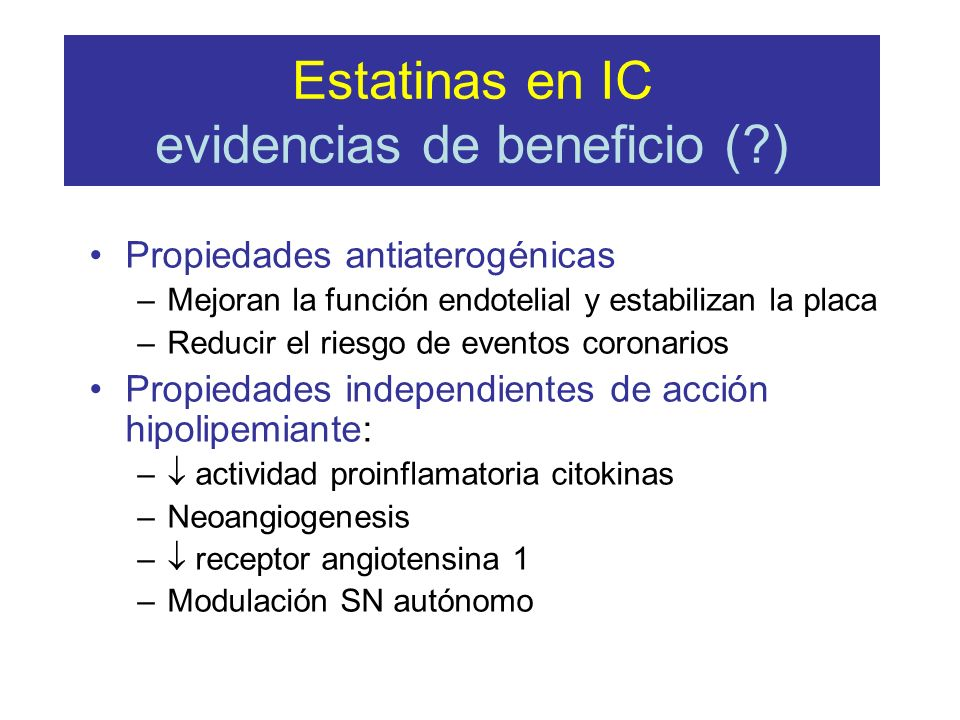Estatinas en IC evidencias de beneficio ( )