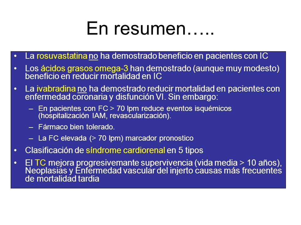 En resumen….. La rosuvastatina no ha demostrado beneficio en pacientes con IC.