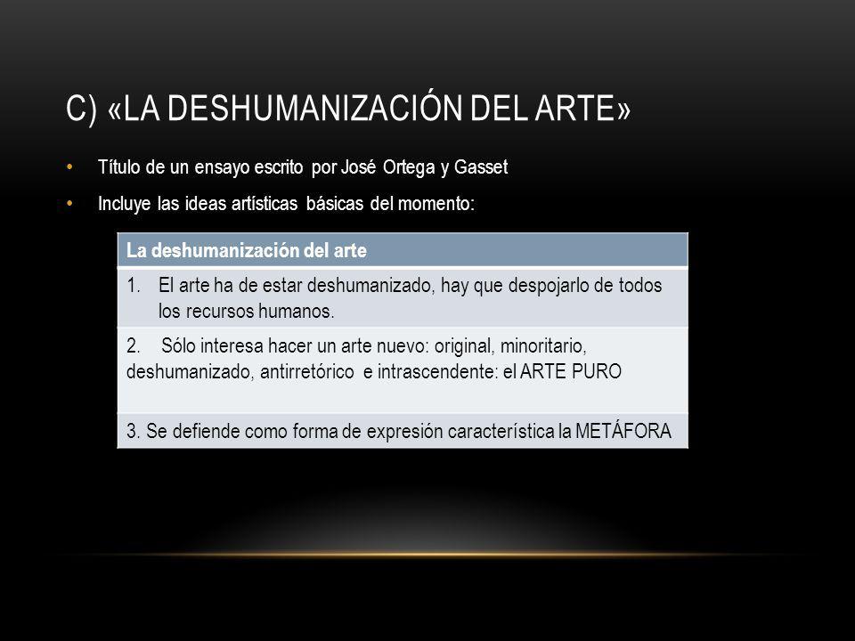 c) «La deshumanización del arte»