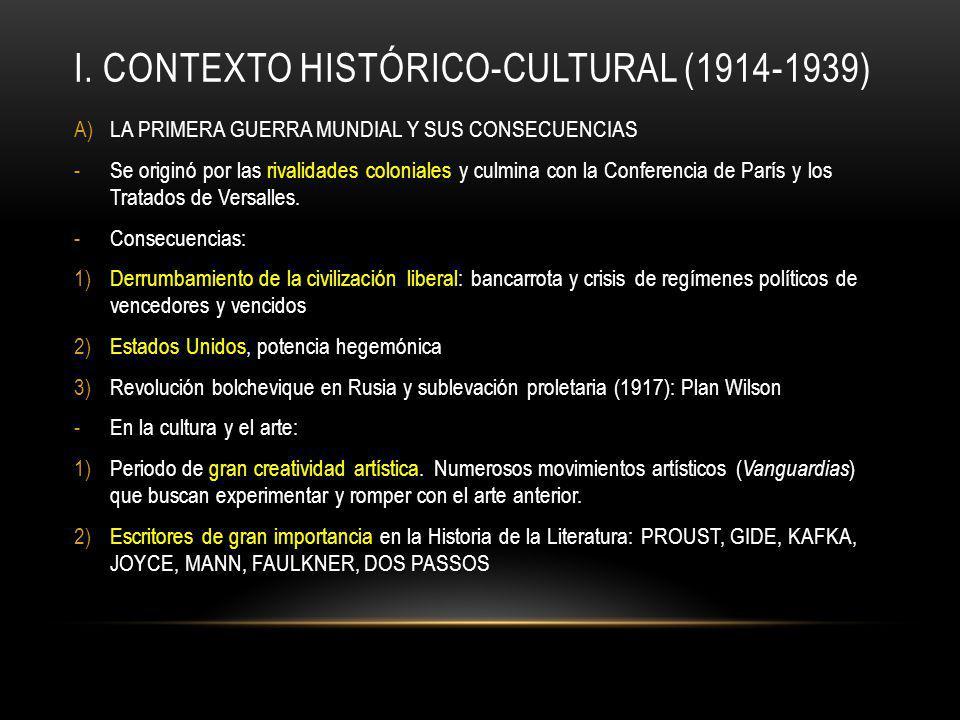 I. CONTEXTO HISTÓRICO-CULTURAL (1914-1939)