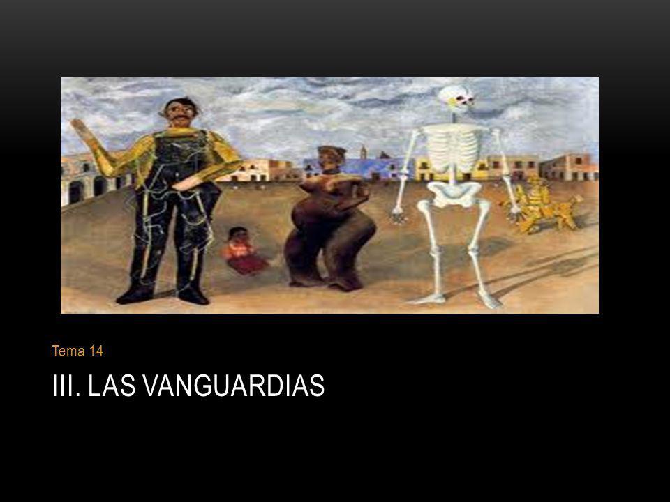 Tema 14 III. LAS VANGUARDIAS