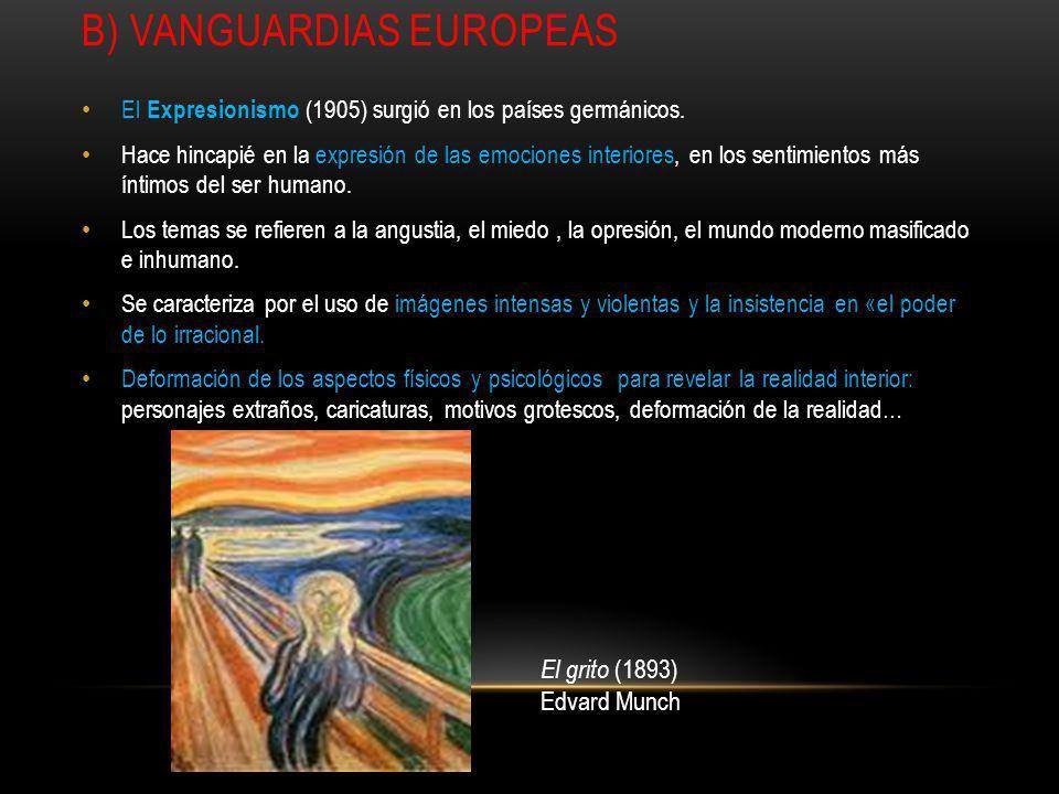 B) VANGUARDIAS EUROPEAS