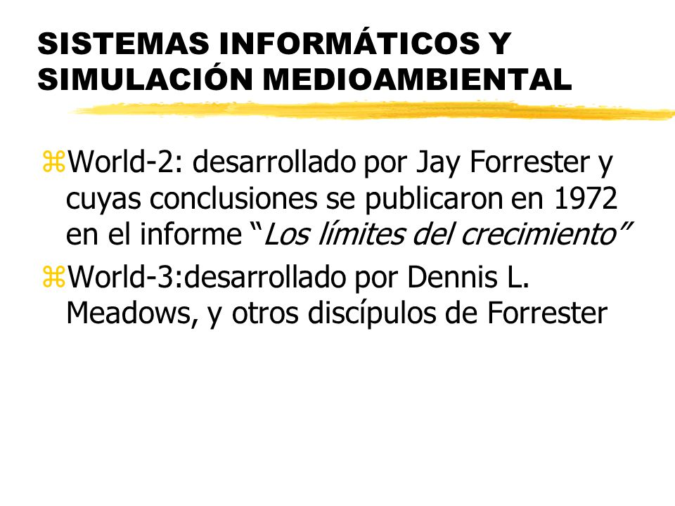 SISTEMAS INFORMÁTICOS Y SIMULACIÓN MEDIOAMBIENTAL