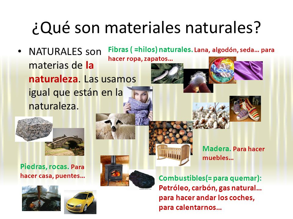 ¿Qué son materiales naturales