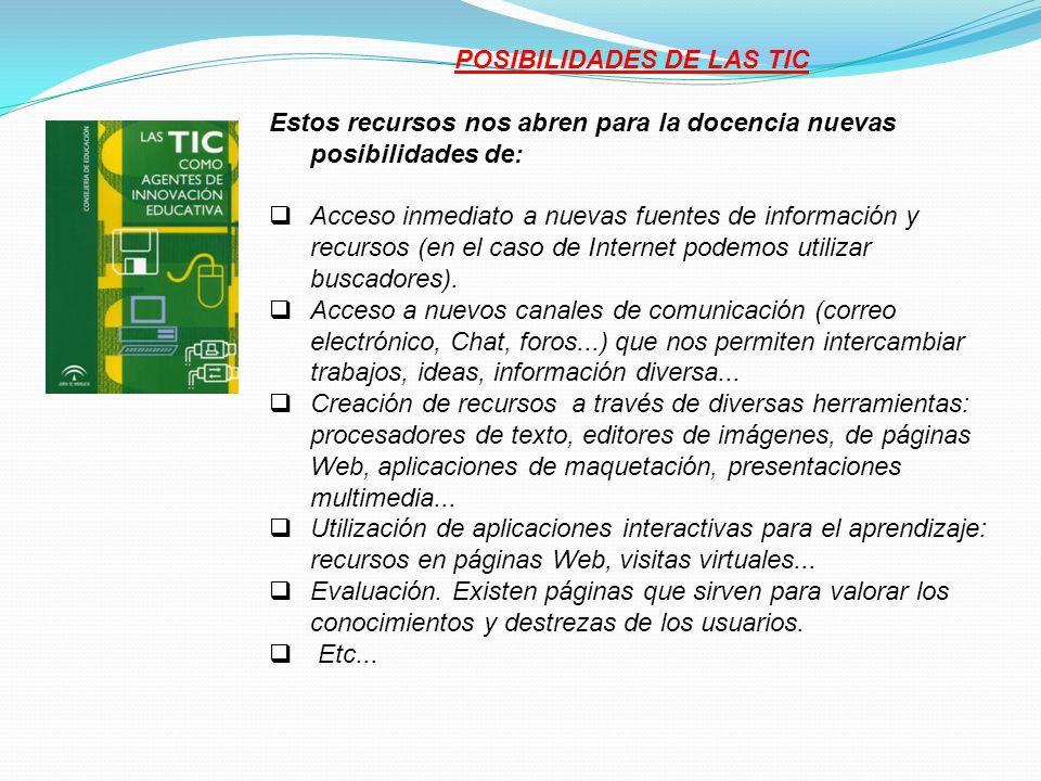 POSIBILIDADES DE LAS TIC