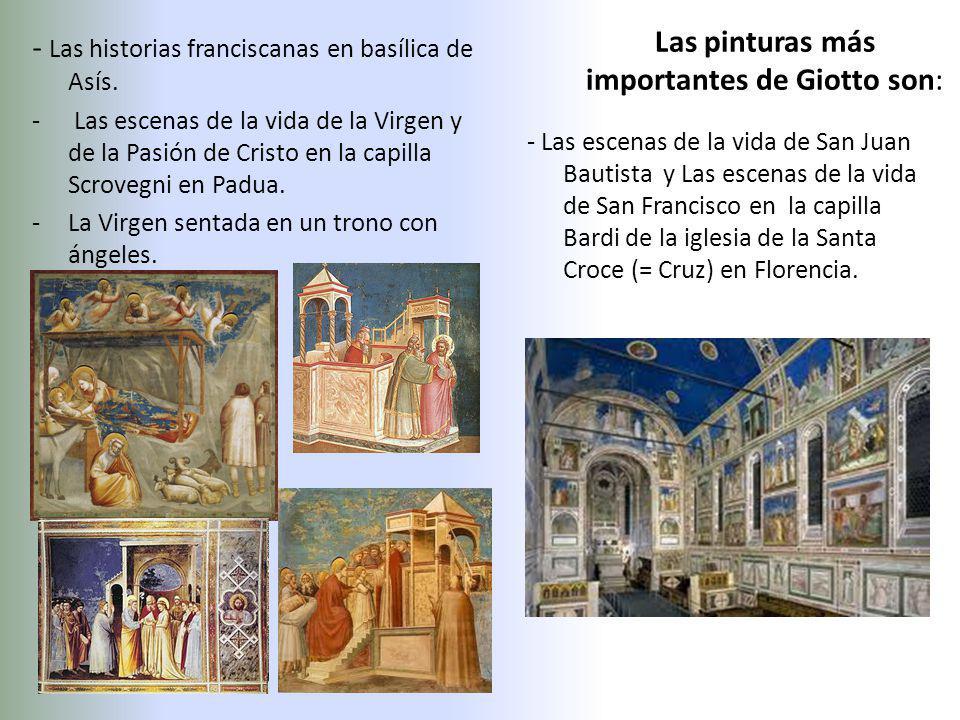 Las pinturas más importantes de Giotto son: