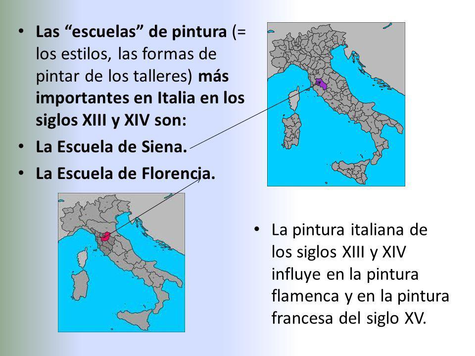 Las escuelas de pintura (= los estilos, las formas de pintar de los talleres) más importantes en Italia en los siglos XIII y XIV son: