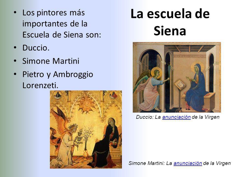 Los pintores más importantes de la Escuela de Siena son: