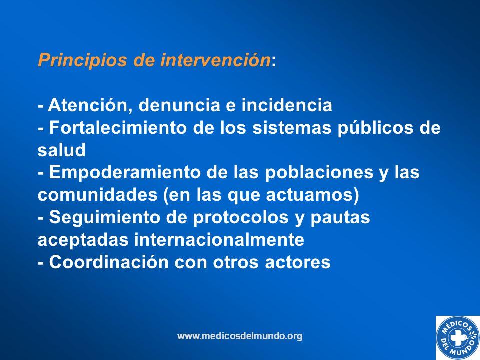 Principios de intervención: - Atención, denuncia e incidencia
