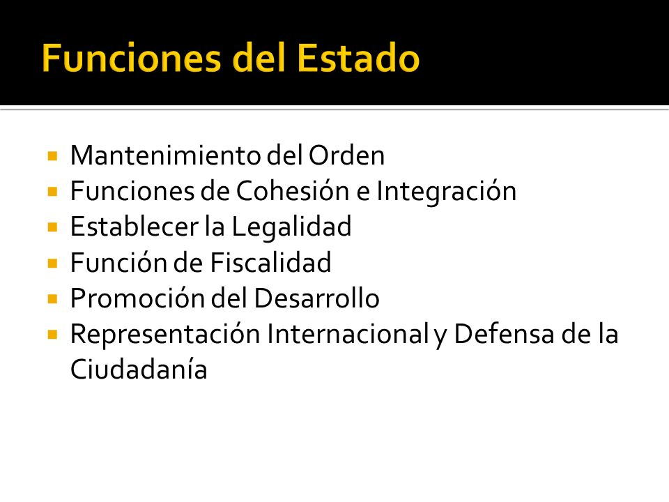 Funciones del Estado Mantenimiento del Orden