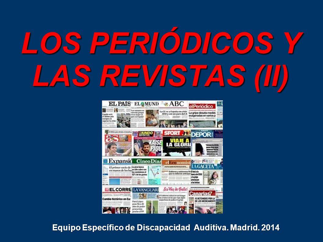 LOS PERIÓDICOS Y LAS REVISTAS (II)