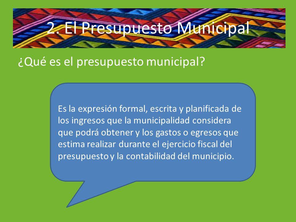 2. El Presupuesto Municipal