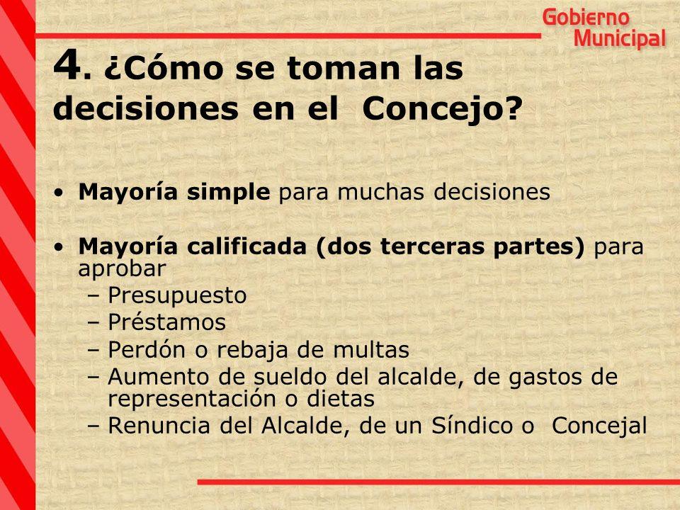4. ¿Cómo se toman las decisiones en el Concejo